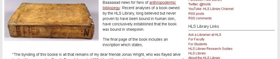 ハーバード大図書館の『人皮装丁本』3冊中1冊が偽物と判明