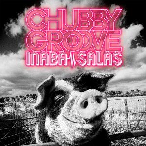 CHUBBY GROOVE