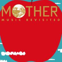名作「MOTHER」セルフカバーアルバムDISC2の内容発表…