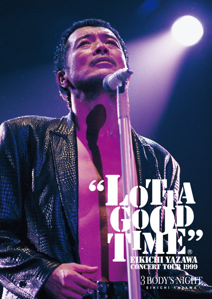 「LOTTA GOOD TIME 1999」ツアー